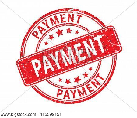 Payment. An Impression Of A Seal Or Stamp With Scuffs. Grunge Style. Flat Design