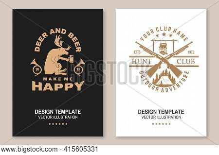 Deer And Beer Make Me Happy. Vector Flyer, Brochure, Banner, Poster Design With Hunting Gun, Pot On