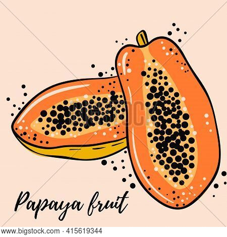 Hand-drawn Bright Exotic Papaya Fruit. Fruit, Whole And Halves. Ripe Juicy Fruits On A White Backgro