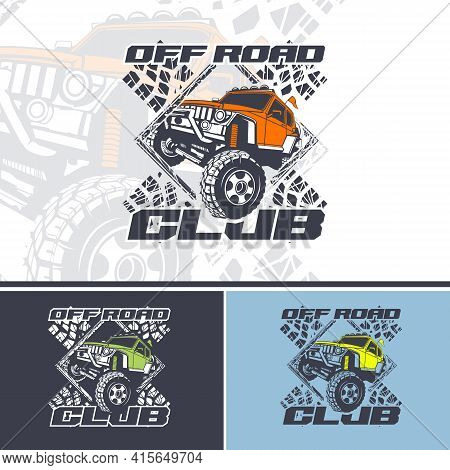 Off Road Club Logo Offers In Three Variations. For Use On T-shirts And Vinyl