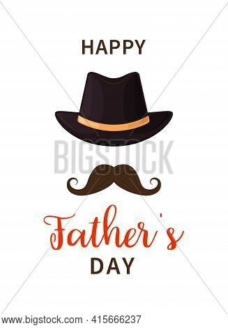 Father Day. Happy Fathers Day. Dad With Hat And Mustache. Gift For Man On Holiday. Design Elements F