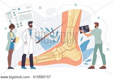 Cartoon Flat Doctor Characters In Uniform Lab Coats, Physicians At Work Study X-ray Photo Of Foot -a