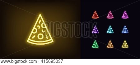 Neon Pizza Slice Icon. Glowing Neon Pizza Sign, Outline Silhouette In Vivid Colors. Food Court Logo
