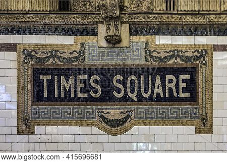 New York, Usa - Oct 22, 2015: Old Vintage Sign Times Square Subway Station In Manhattan. Intricate T