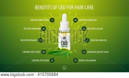 Medical Benefits Of Cbd For Hair Care, Green Infographic Poster With Icons Of Medical Benefits And G