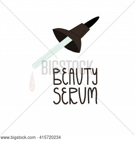 Beauty Serum Lettering, A Glass Pipette-cap Of A Cosmetic Bottle With A Liquid Emulsion For The Face