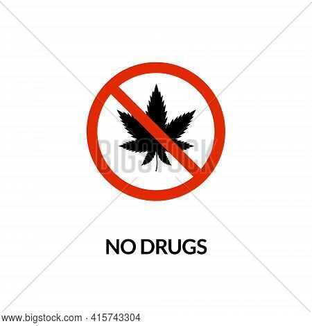 No Drugs Prohibited Icon. Canabis Forbidden Cigarette Narcotic Sign