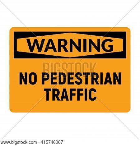 No Pedestrian Traffic Danger Vector Icon. Forbidden Public Pedestrian Prohibit Sign