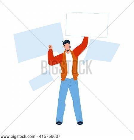 On Protest Demonstration Man With Posters Vector. Young Boy Activist Holding Board Screaming On Prot