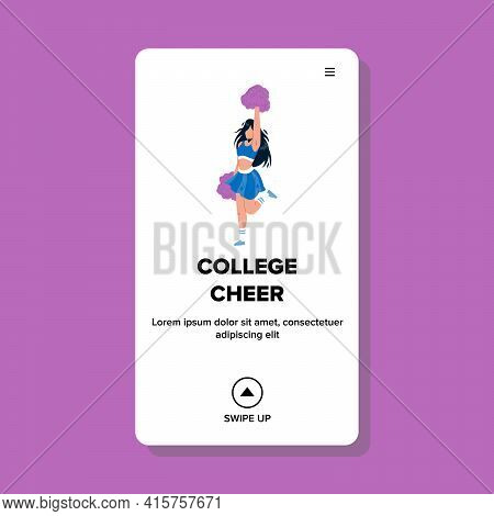 College Cheer Girl Dancing With Pompoms Vector. College Cheer Fitness Lady Dance And Supporting Spor