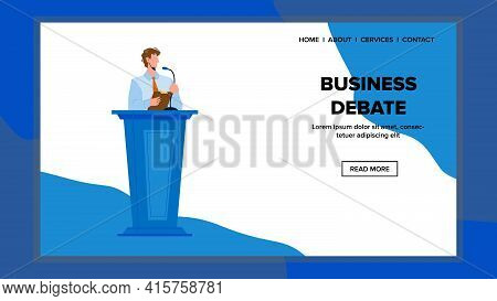 Business Debate On Convention Or Conference Vector. Man Speaker Have Speech And Business Debate On M