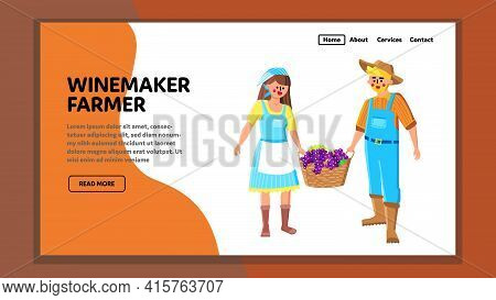 Winemaker Farmer Carrying Basket With Grape Vector. Winemaker Farmer Couple Man And Woman Harvesting