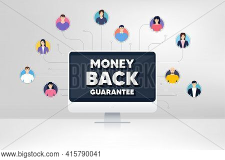 Money Back Guarantee. Remote Team Work Conference. Promo Offer Sign. Advertising Promotion Symbol. O