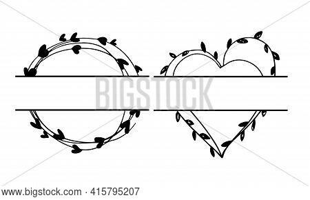 Set Of Split Wedding Monogram. Around And Heart Shape Frames. Hand Drawn Wreaths For Wedding Invitat