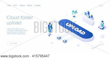 Young Woman Using Cloud Folder Service In Isometric Vector Illustration. Girl Uploading Documents In