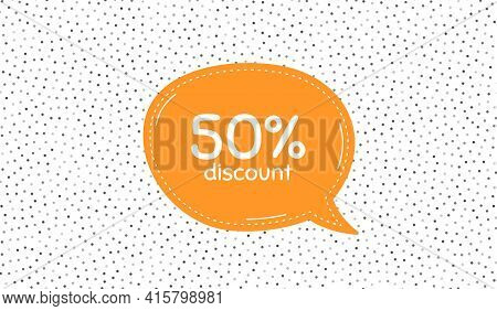 50 Percent Discount. Orange Speech Bubble On Polka Dot Pattern. Sale Offer Price Sign. Special Offer