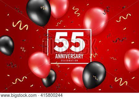 55 Years Anniversary. Anniversary Birthday Balloon Confetti Background. Fifty Five Years Celebrating