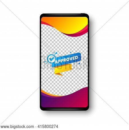 Approved Paper Banner. Phone Mockup Vector Banner. Permission Quality Tag. Check Guarantee Or Warran