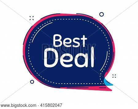 Best Deal. Thought Bubble Vector Banner. Special Offer Sale Sign. Advertising Discounts Symbol. Dial
