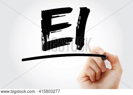Ei - Emotional Intelligence Acronym With Marker, Business Concept Background