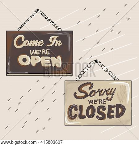 Sorry We Re Closed, Come In Were Open Store Signs. Signboard With A Rope. Abstract Concept For Busin