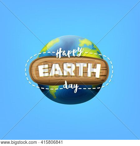 Cartoon Earth Day Greeting Card Or Banner With Earth Globe Isolated On Blue Sky Background. Vector W