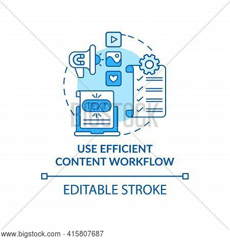 Use Efficient Content Workflow Blue Concept Icon. Software For Business. Online Marketing. Smart Con