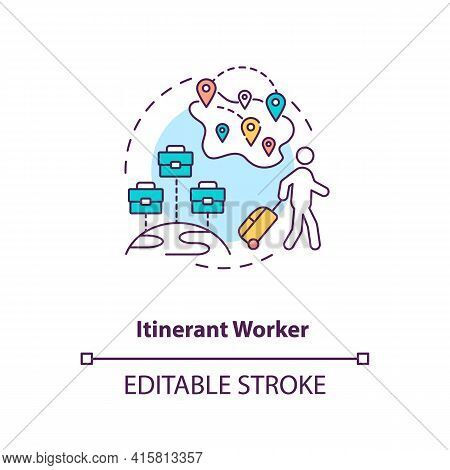 Itinerant Worker Concept Icon. Immigration For Work. Temporary Job In Different Regions. Migrant Wor