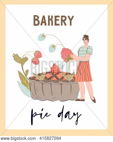 Bakery Pie Day Banner Or Poster Design With Character Of Woman Baker. Bakery And Confectionery, Dess