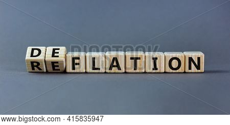 Deflation Or Reflation Symbol. Turned Cubes And Changed The Word Deflation To Reflation. Beautiful G