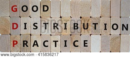 Gdp, Good Distribution Practice Symbol. Concept Words 'gdp, Good Distribution Practice' On Blocks On