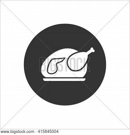 Roast Chicken White Icon. Vector Flat Illustration