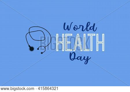 World Health Day Vector Background Design. Healthcare, Health Protection And Global Medicine Poster.