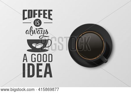 Vector 3d Realistic Black Ceramic Porcelain Mug With Black Coffee - Espresso, Mocha, Americano. Coff