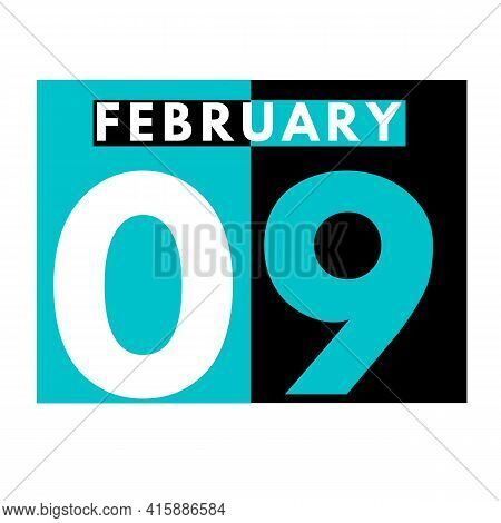 February 9 . Flat Daily Calendar Icon .date ,day, Month .calendar For The Month Of February