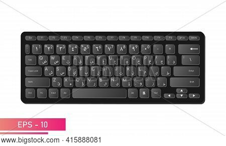 Arabic English Keyboard In Stylish Black Color With Symbols On The Keys. Realistic Design. On A Whit