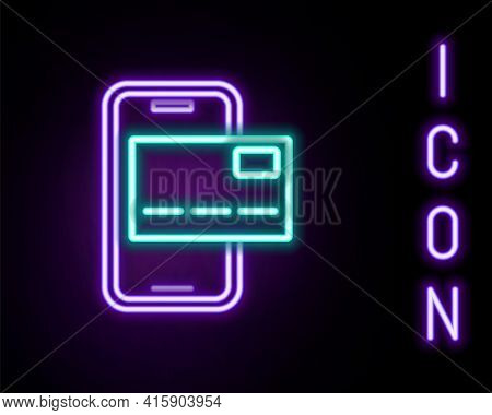 Glowing Neon Line Mobile Banking Icon Isolated On Black Background. Transfer Money Through Mobile Ba