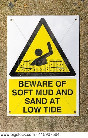 Beware Of Soft Mud And Sand At Low Tide Warning Sign