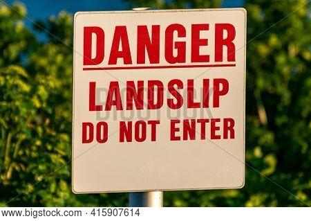 Danger Landslip Do Not Enter Warning Sign