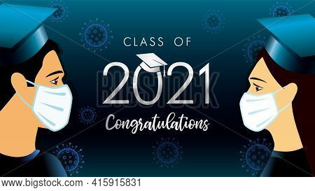 Class Off 2021 Year Congratulation Graduate, Social Distancing Design. Vector Illustration With Stud