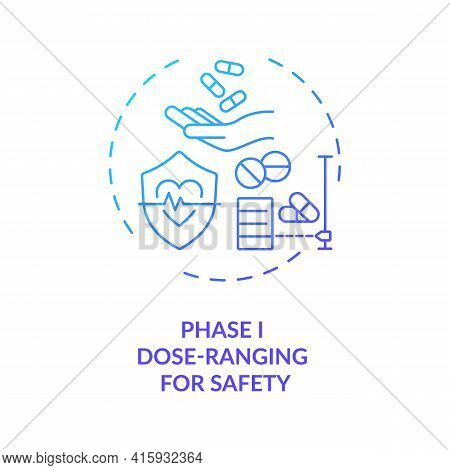 Dose-ranging For Safety Concept Icon. Clinical Trials Phase 1 Idea Thin Line Illustration. Screening