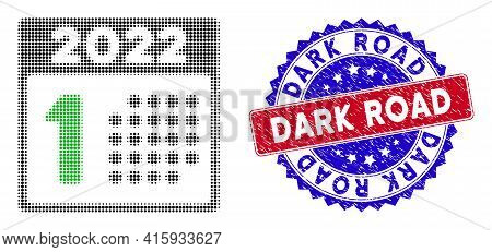 Pixelated Halftone 2022 Year First Day Icon, And Dark Road Scratched Stamp. Dark Road Stamp Uses Bic