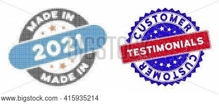 Pixelated Halftone Made In 2021 Stamp Icon, And Customer Testimonials Grunge Rubber Seal. Customer T