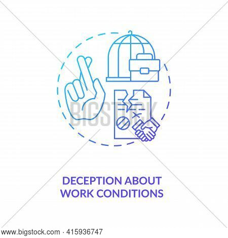 Deception About Work Conditions Blue Gradient Concept Icon. Fraud Employer. Bad Working Conditions.