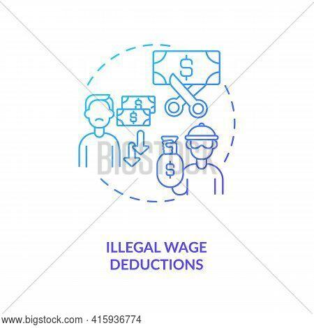 Illegal Wage Deductions Blue Gradient Concept Icon. Underpaid Laborer. Unfair Employment Conditions.