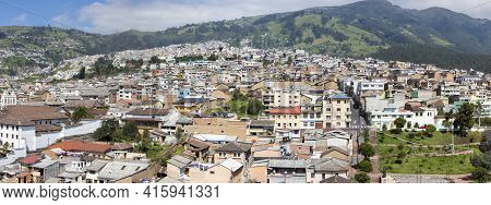 Quito, Ecuador, February 24: Panorama Of Quito With Residential Colonial Houses In The Mountain Duri