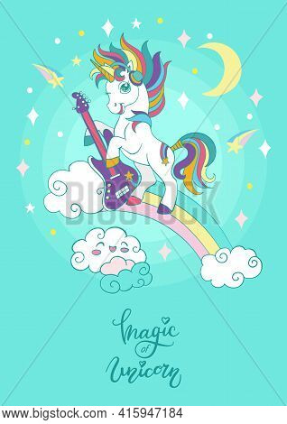 Cool Cartoon Unicorn With A Guitar On A Rainbow. Vector Vertical Illustration On Turquoise Backgroun