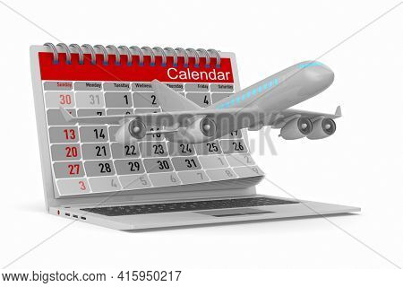 airplane and calendar on white background. Isolated 3D illustration