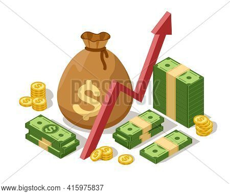Money Investment Concept. Isometric Growth Graph, Cash Bag With Gold Coins And Dollars Banknotes. In