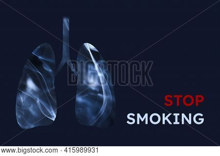 Smoker Lungs, Full Of Smoke. Horizontal Image With Dark Blue Background And Text Stop Smoking. Conce